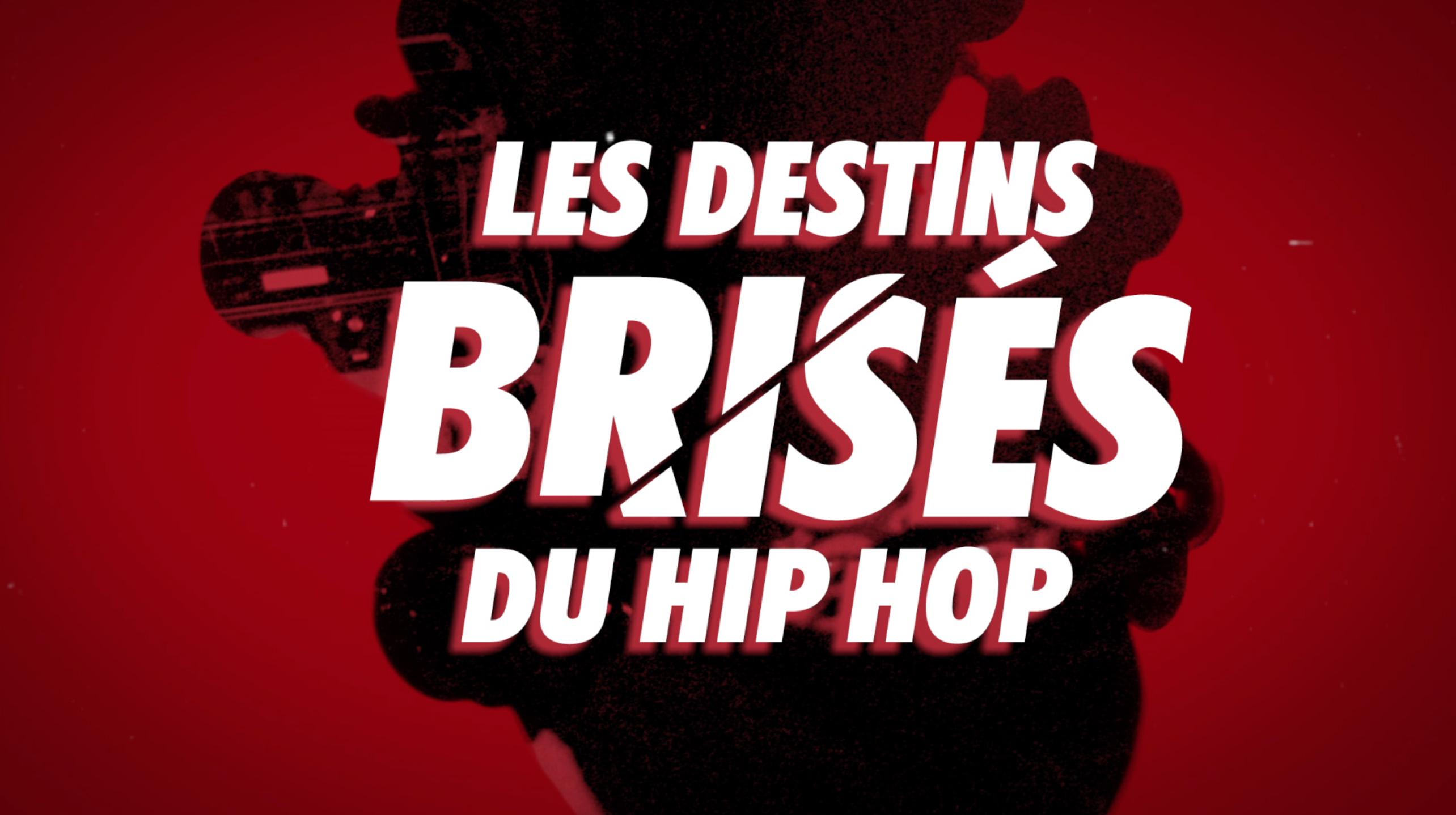 Les destins brisées du hip hop